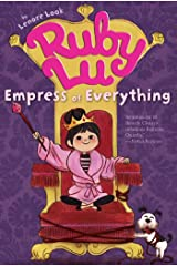 Ruby Lu, Empress of Everything (Ruby Lu (Quality)) Kindle Edition