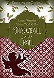Snowball für den Engel: Emma und der Cupido II - Liebesroman