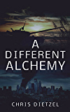 A Different Alchemy (The Great De-evolution)