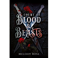 Court of Blood and Beasts: A Vampire Reverse Harem Story