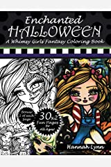 Enchanted Halloween: A Whimsy Girls Fantasy Coloring Book Paperback