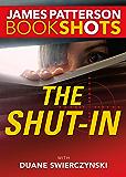 The Shut-In (BookShots)