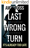 Last Wrong Turn