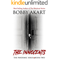 Pandemic: The Innocents: A Post-Apocalyptic Medical Thriller Fiction Series (The Pandemic Series Book 2)