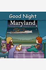 Good Night Maryland (Good Night Our World) Kindle Edition