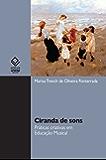 Ciranda de sons: práticas criativas em educação musical