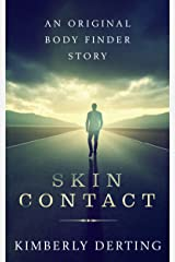 Skin Contact (Body Finder) Kindle Edition