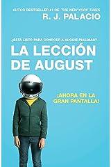 La lección de August (Movie Tie-In Edition): Wonder (Spanish-language Edition) Paperback