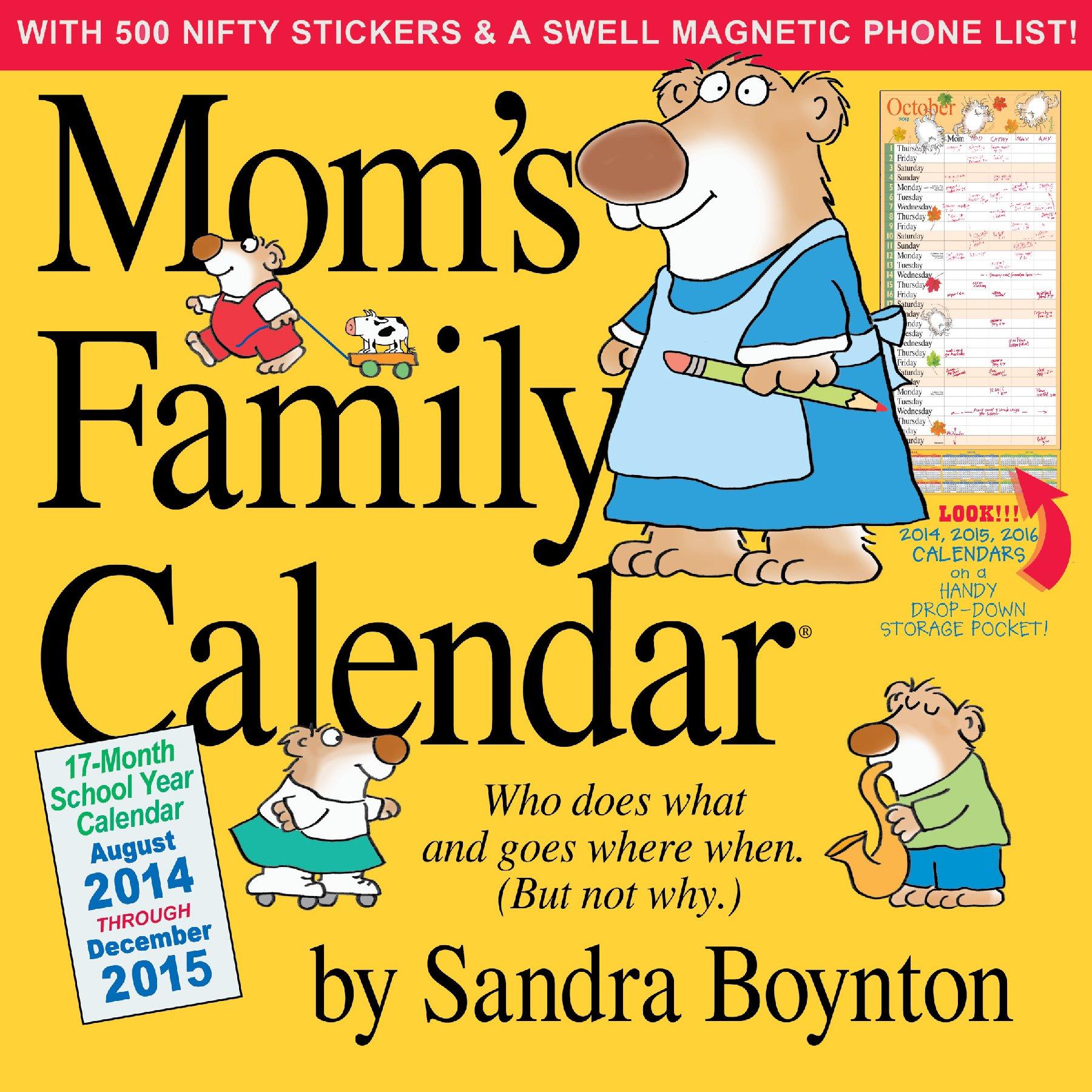 Mom S Family Calendar 2015 Sandra Boynton 8601404795176 Amazon