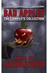 Bad Apples: Halloween Horror: The Complete Collection Kindle Edition