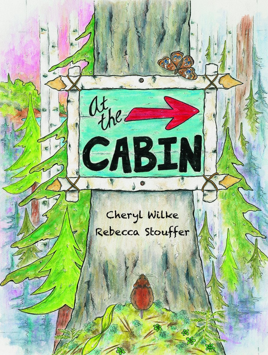 Download At the Cabin: In the Woods, by the Lake, Up North ebook