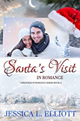 Santa's Visit in Romance (Christmas in Romance Book 6) Kindle Edition