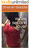 Wife's second lover (Indian wife and her cuckold Book 2)