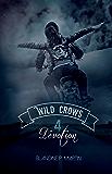 Wild Crows: 4. Dévotion