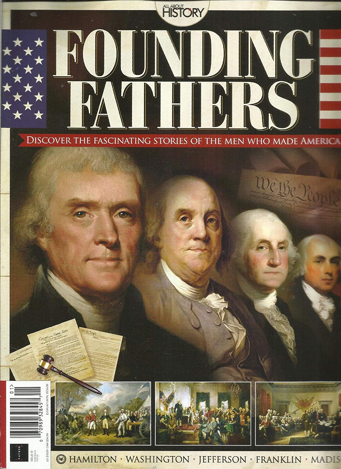 ALL ABOUT HISTORY MAGAZINE, FOUNDING FATHERS ISSUE,2018 PLEASE CHECK CONDITION s3457