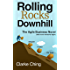 Rolling Rocks Downhill: The Agile Business Novel that NEVER mentions Agile.