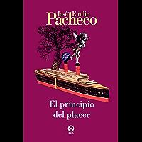 El principio del placer (Spanish Edition)