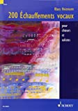 Echauffements vocaux (200) pour choeurs et soliste - Cht