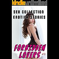 Forbidden Lovers Sex Collection (Erotica Stories)