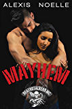 Mayhem (Deathstalkers MC Book 5)