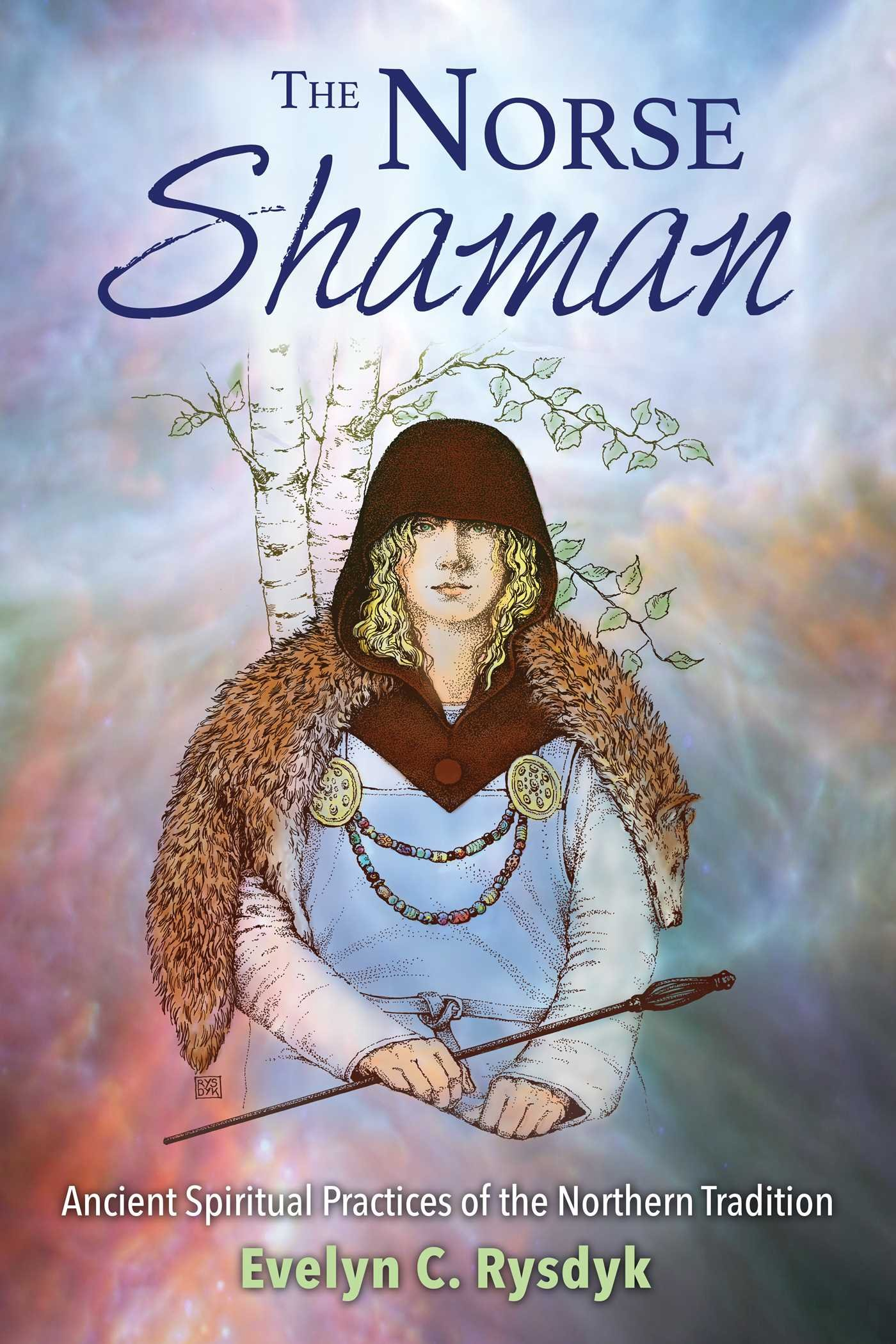 Image result for The Norse Shaman: Ancient Spiritual Practices of the Northern Tradition