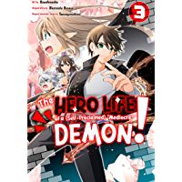 """The Hero Life of a (Self-Proclaimed) """"Mediocre"""" Demon! Vol. 3 (English Edition)"""