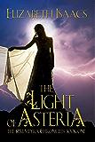 The Light of Asteria: Kailmeyra's Last Hope (Kailmeyra, #1)