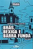 Brás, Bexiga E Barra Funda