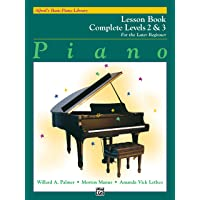 Alfred's Basic Piano Library: Piano Lesson Book, Complete Levels 2 & 3 for the Later Beginner (Alfred's Basic Piano…