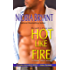 Hot Like Fire (Strong Family Book 2)
