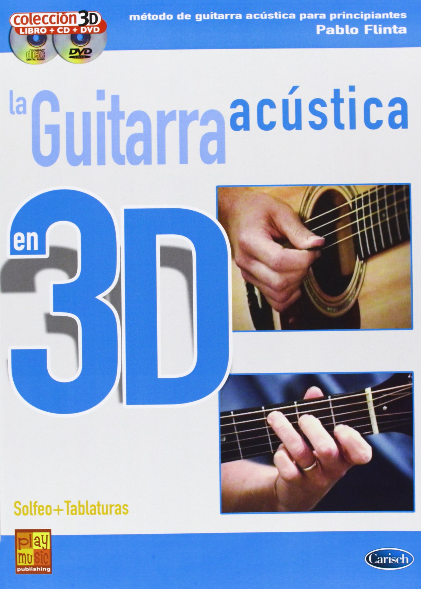GUITARRA ACUSTICA 3D+CD+DVD (Play Music Espana): Amazon.es: Flinta ...