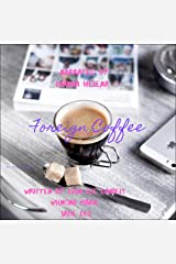 Foreign Coffee: A Ladies Tale, Book 1 Audible Audiobook