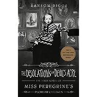 The Desolations of Devil's Acre (Miss Peregrine's Peculiar Children)