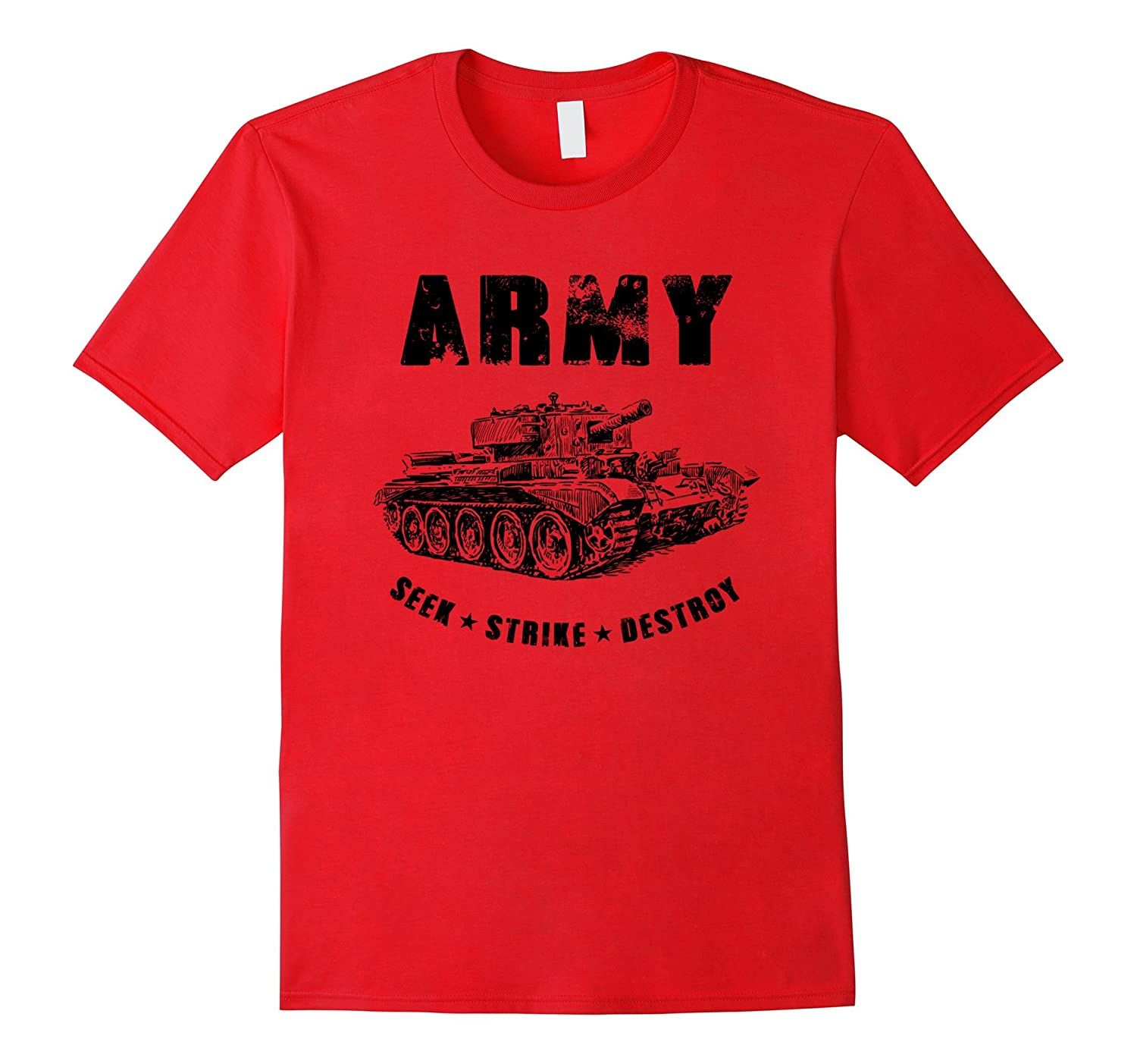 Army Shirt Seek Strike Destroy Tank Military T-Shirt-Art
