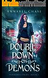 Double Down on Demons (Pandora's Pride Book 1)