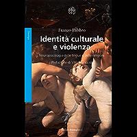Identità culturale e violenza: Neuropsicologia delle lingue e delle religioni