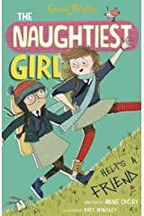 The Naughtiest Girl Helps A Friend Paperback