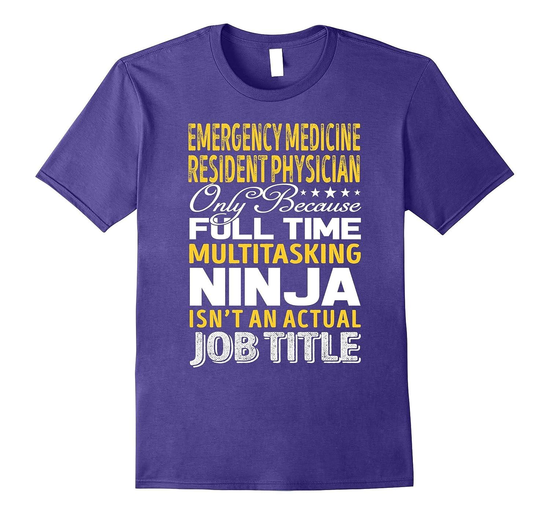 Emergency Medicine Resident Physician Job Title TShirt-TJ