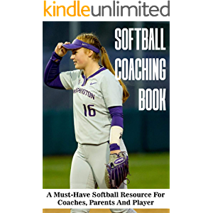 Softball Coaching Book A Must-have Softball Resource For Coaches, Parents And Player: Mental Performance Killers