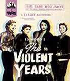 The Violent Years [Blu-ray]