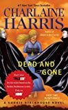 Dead and Gone (Sookie Stackhouse/True Blood, Band 9)