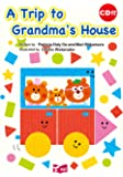 A Trip to Grandma's House 絵本CD付 (リズムとうたでたのしむえほんシリーズ)