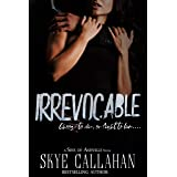 Irrevocable (Sins of Ashville Book 1)