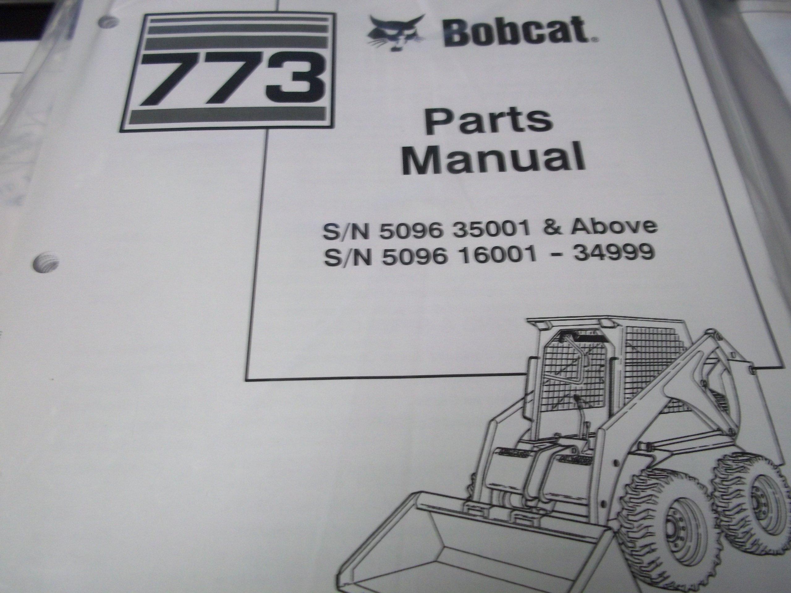 Bobcat 773 Sn 5096 35001 Above Parts Manual Bobcat Amazon Com Books