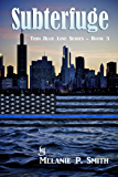 Subterfuge (Thin Blue Line Book 3)
