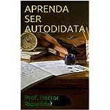 APRENDA SER AUTODIDATA