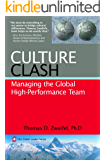 Culture Clash: Managing the Global High-Performance Team (The Global Leader Series Book 2)