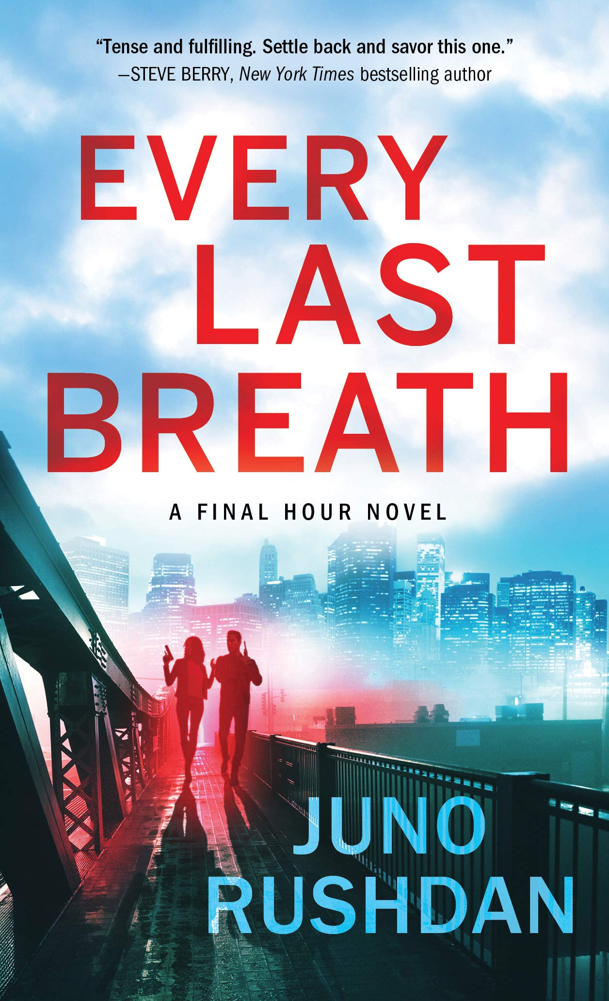 Every Last Breath (Final Hour) por Juno Rushdan