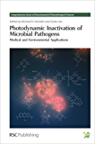 Photodynamic Inactivation of Microbial Pathogens: Medical and Environmental Applications (Comprehensive Series in Photochemical Book 11) (English Edition)