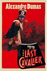The Last Cavalier: Being the Adventures of Count Sainte-Hermine in the Age of Napoleon Kindle Edition